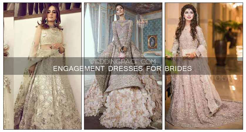 Pakistani Engagement Dresses For Brides In 2020