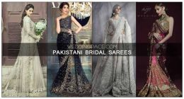 Latest Pakistani Bridal Sarees For Weddings in 2018